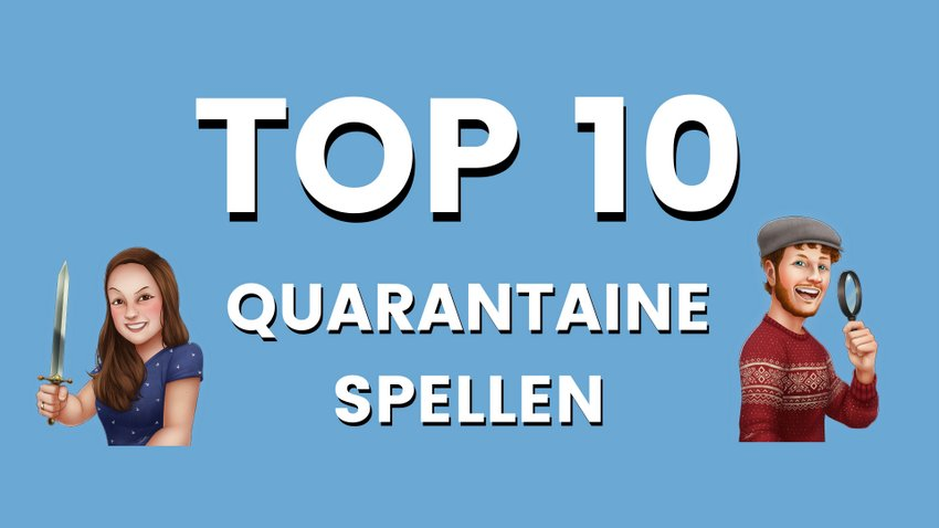 top-10-quarantaine-spellen